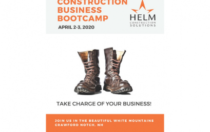Construction Business Bootcamp, Presented by HELM Construction Solutions