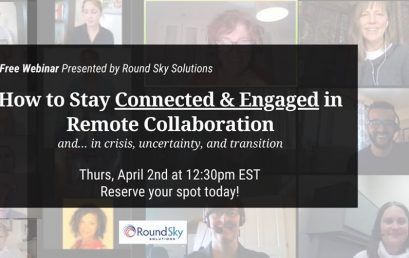 How to Stay Connected, Engaged, and Human in Remote Collaboration
