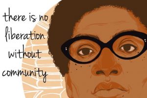 """There is no liberation without community"""