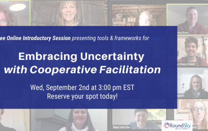 FREE Introductory Session on Embracing Uncertainty with Cooperative Facilitation