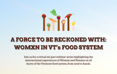 ShiftMeals Speaker Series: A Force to Be Reckoned With: Womxn in Vermont's Food System