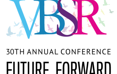 VBSR's 30th Annual Conference: Future Forward