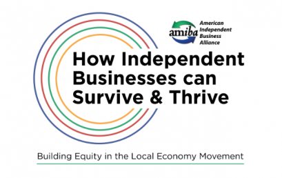 ASBC and AMIBA: How Independent Businesses Survive & Thrive: Building Equity in the Local Economy Movement