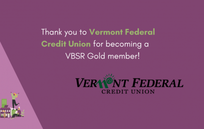 Vermont Federal Credit Union becomes a VBSR Gold member