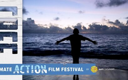 SunCommon's Climate Action Film Festival Returns (Virtually) March 2021!