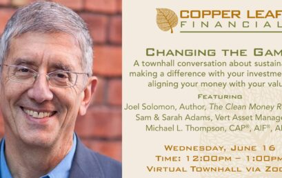 Virtual Townhall: Changing the Game with Impact Investing: Align Your Money with your Values