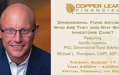 Virtual Webinar: Dimensional Fund Advisors: Who Are They and Why Should Investors Care?