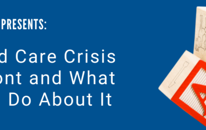 WOMEN UNITED®  presents: The Child Care Crisis in VT & What YOU Can Do About It!